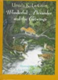 Wonderful Alexander and the Catwings, Ursula K. Le Guin, 0531087018