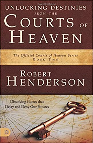 Unlocking Destinies From the Courts of Heaven: Dissolving