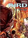 Bird, tome 1 : Le tatouage par Trillo