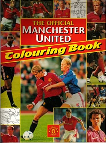 The Official Manchester United Colouring Book (Manchester - Lib
