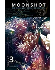 Moonshot: The Indigenous Comics Collection (Volume 3)