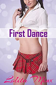 First Dance: A First Time FFM Student Teacher Short (eXplicitTales: Group Fun Book 4) by [Minx, Lolita]