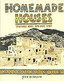 Home Made Houses, John Nicholson, 186373516X