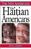 The Haitian Americans, Flore Zephir, 0313322961
