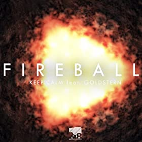 Keep!Calm feat. Goldstern-Fireball