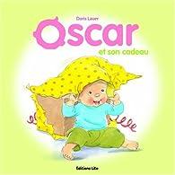 Oscar et son cadeau - Dès 2 ans par Doris Lauer