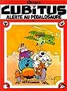 Cubitus, tome 16 : Alerte au pédalosaure par Dupa