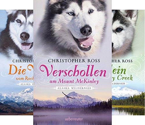 Alaska Wilderness (Reihe in 6 Bänden) by