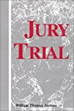 Jury Trial, William Thomas Stevens, 0533143187