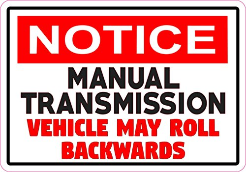 5in x 3.5in Notice Manual Transmission Sticker Vinyl Vehicle Decal Sign