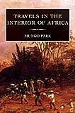 Travels in the Interior of Africa, Mungo Park, 1845880684