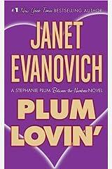 Plum Lovin': A Stephanie Plum Between the Numbers Novel (A Between the Numbers Novel Book 2) Kindle Edition