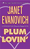 Plum Lovin': A Stephanie Plum Between the Numbers Novel (A Between the Numbers Novel Book 2)
