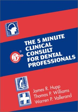 The 5 Minute Clinical Consult for Dental Professionals