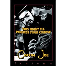 Coffin Joe: This Night I'll Possess Your Corpse 2