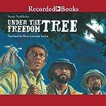 Under the Freedom Tree | Susan VanHecke