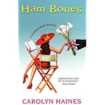 [(Ham Bones)] [By (author) Carolyn Haines] published on (June, 2008)