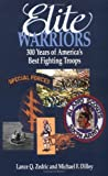 Elite Warriors, Lance Q. Zedric and Michael F. Dilley, 0934793603