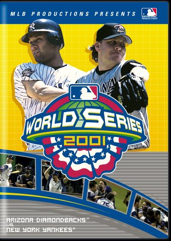 2001 World Series - Arizona Diamondbacks vs. New York Yankees