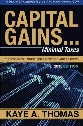 Capital Gains  Minimal Taxes  The Essential Guide For Investors And Traders