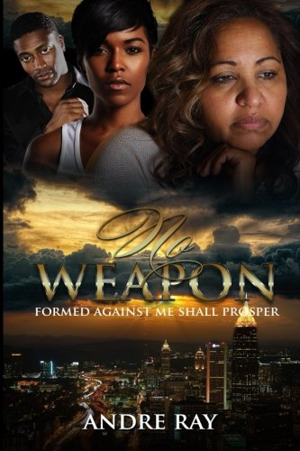 Books : No Weapon: Formed Against Me Shall Prosper