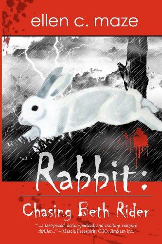 Rabbit: Chasing Beth Rider by TreasureLine Publishing