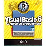 VISUAL BASIC 6 : LE GUIDE DU PROGRAMMEUR ET CD-ROM