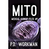 Mito (Medical Kidnap Files Book 1)