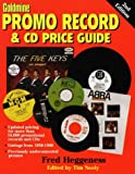 Goldmine Promo Record and Price Guide, Fred Heggeness, 0873416341