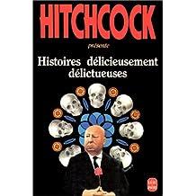 HISTOIRES DÉLICIEUSEMENT DÉLICTUEUSES