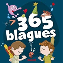 365 blagues: pour les enfants à partir de 7 ans