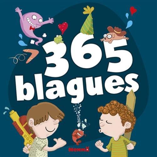 365 Blagues (5) Broché – 6 octobre 2016 Fabrice LELARGE Marine GOSSELIN SESS Hemma