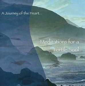 Meditations for a Fertile Soul (Improve Fertility)