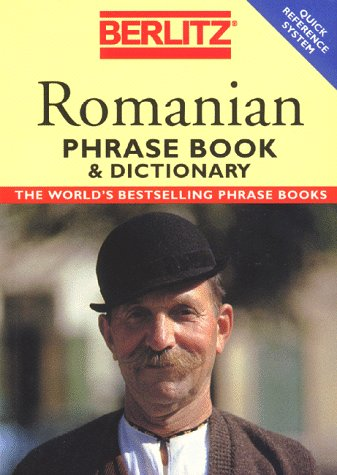 Berlitz Romanian Phrase Book & Dictionary (Berlitz the Language of Travel)