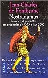 Nostradamus, historien et prophète par Fontbrune