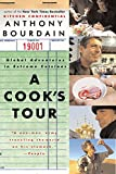 A Cook s Tour: Global Adventures in Extreme Cuisines