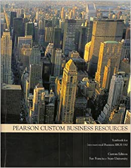 Pearson custom business resources textbook for international pearson custom business resources textbook for international business ibus 330 custom edition s by unknown 2009 05 03 unknown 9780558273538 fandeluxe Images