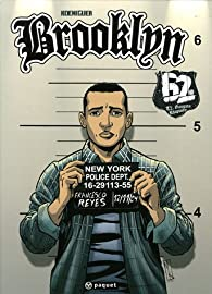 Brooklyn 62ND, Tome 2 : Gangsta Rhapsody par Michel Koeniguer