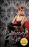 My Secret Life - Moonlighting As a Call Girl, Tanya Korval, 1494753863