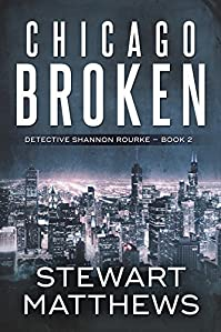 Chicago Broken by Stewart Matthews ebook deal
