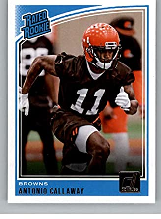 2018 Donruss Football  341 Antonio Callaway RC Rookie Card Cleveland Browns  Rated Rookie Official NFL e1ed301ab