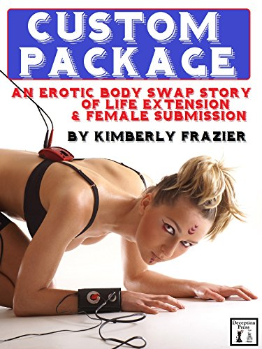 Custom Package: An Erotic Body Swap Story of Life Extension & Female Submission ()