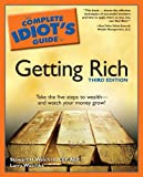 img - for The Complete Idiot's Guide to Getting Rich, 3E book / textbook / text book