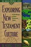 Exploring New Testament Culture, Merrill C. Tenney, 052911142X