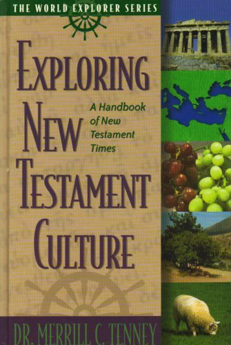 Exploring New Testament Culture (World Explorer)