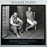 Walker Evans: Masters of Photography Series (Aperture Masters of Photography)