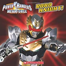 Power Rangers Megaforce: Robo Knight! (Saban's Power Rangers Megaforce)