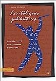 LES ITALIQUES JUBILATOIRES. La créativité par l'atelier d'écriture