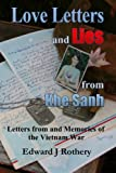Love Letters and Lies from Khe Sanh: Letters from and Memories of the Vietnam War