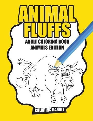Animal Fluffs : Adult Coloring Book Animals Edition